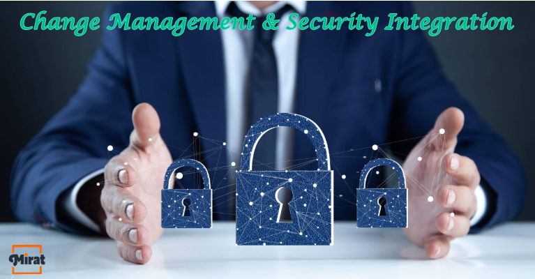 Why IT Change Management Processes are Integral for Security